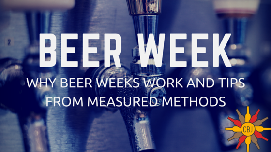 Benefits of hosting a -Beer Week-