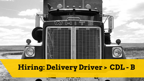 Hiring- Delivery Driver with CDL class B (1)