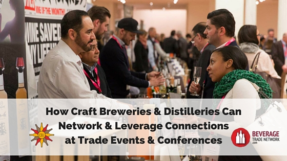 Networking& LeveragingConnectionsat Trade Shows& Conferences